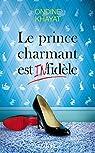 Le prince charmant est (in)fidèle par Khayat