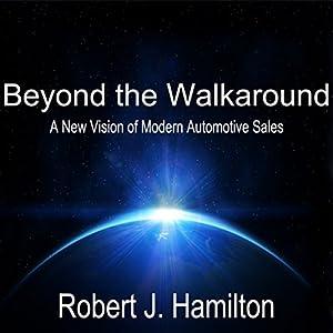 Beyond the Walkaround Audiobook