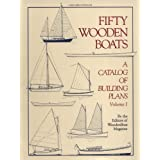 Fifty Wooden Boats: A Catalog of Building Plans, Vol.1