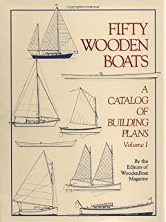 Boatbuilding for beginners and beyond everything you need to know fifty wooden boats a catalog of building plans vol1 fandeluxe Images
