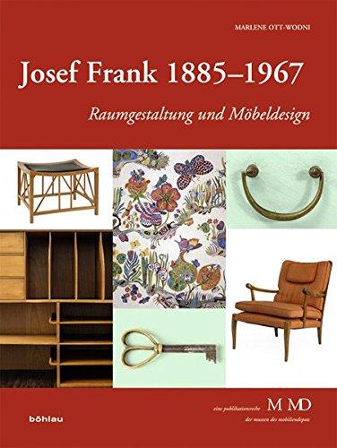 Josef Frank 1885-1967: Raumgestaltung Und Mobeldesign (Eine Publikationsreihe M MD Der Museen Des Mobiliendepots) (German Edition) (Md Store Furniture)