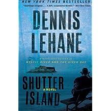 Shutter Island: A Novel by Dennis Lehane (2009-08-25)