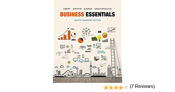 Business essentials eighth canadian edition ebook ronald j business essentials eighth canadian edition ebook ronald j ebert ricky w griffin frederick a starke george dracopoulos amazon kindle store fandeluxe Image collections