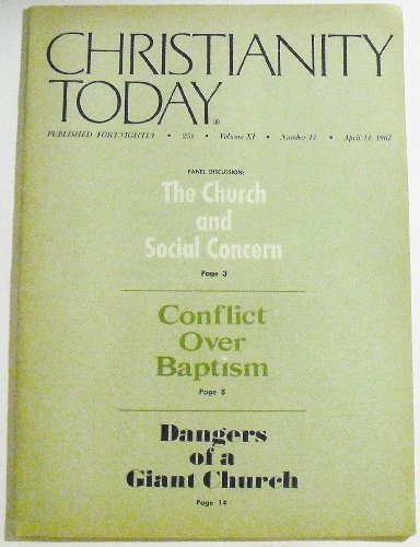 Christianity Today, April 14, 1967 (Volume 11, Number 14)