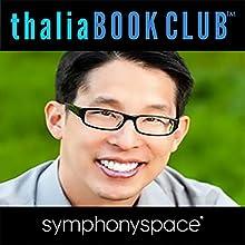 Thalia Kids' Book Club: Gene Luen Yang Paths & Portals Discours Auteur(s) : Gene Luen Yang Narrateur(s) : Christopher Myers
