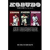 Kobudo Vol #1, Vol #2, Vol #3: Okinawan Weapons of Matsu Higa, Hama Higa, and Chatan Yara