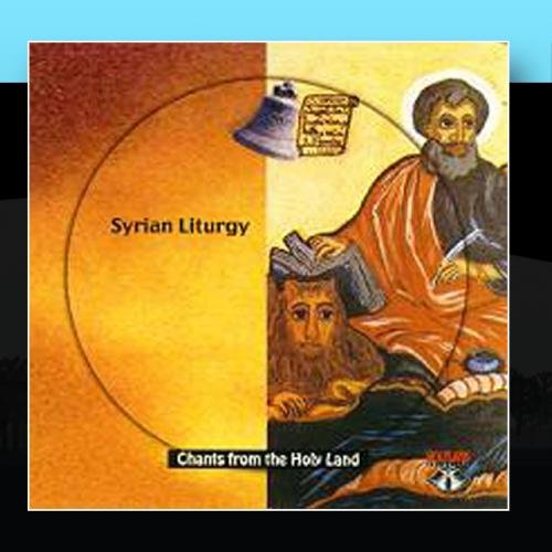 CD 15-Syrrian Liturgy-Live From St. Mark's Monastery by Holy Land Records