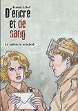 D'Encre et de Sang, tome 2: Le scénario complet