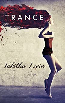 Trance by [Levin, Tabitha]