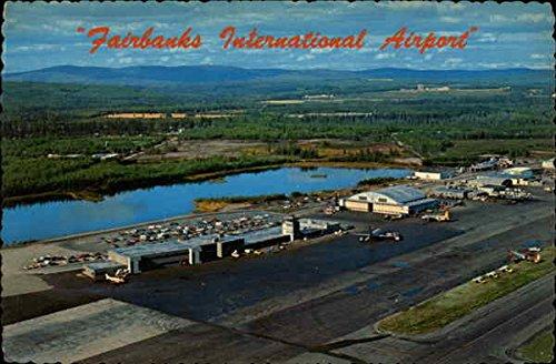 Fairbanks International Airport Fairbanks, Alaska Original Vintage Postcard