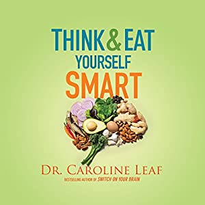 Think and Eat Yourself Smart Audiobook