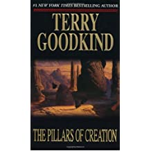 The Pillars of Creation: Written by Terry Goodkind, 2002 Edition, Publisher: Tor Books [Mass Market Paperback]