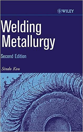 Amazon Welding Metallurgy 9780471434917 Sindo Kou Books