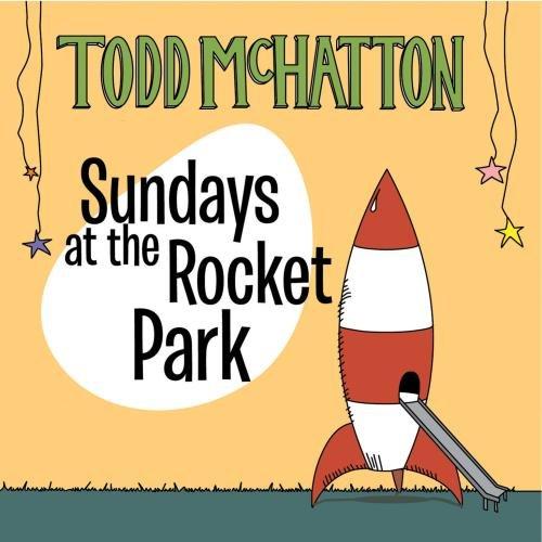 Sundays at the Rocket Park: Todd Mchatton: Amazon.es: Música