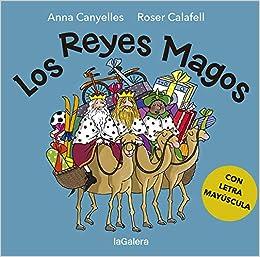 Los Reyes Magos: 117 (Àlbums il·lustrats): Amazon.es: Canyelles Roca, Anna, Calafell Serra, Roser: Libros