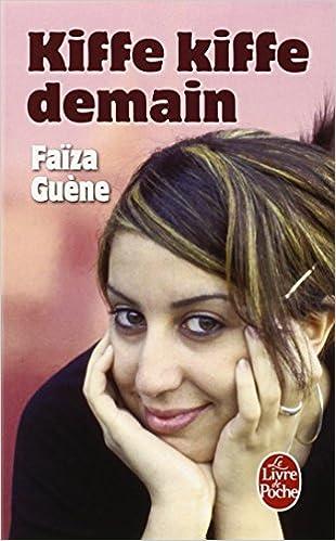 Kiffe Kiffe Demain Le Livre De Poche French Edition