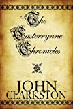 The Casterrynne Chronicles, John Clarkston, 1448962528