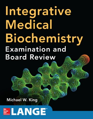 Download Integrative Medical Biochemistry: Examination and Board Review Pdf