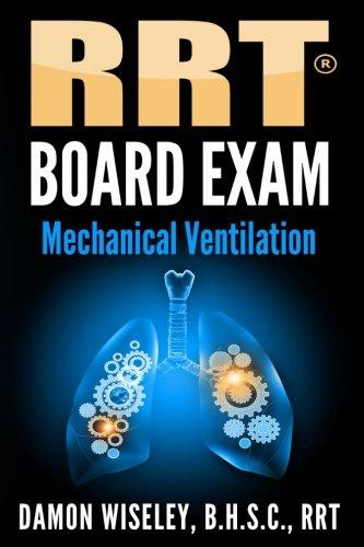 RRT Board Exam Mechanical Ventilation product image