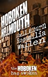 Hoboken Hellmouth: The Hoboken has awoken (Hollywood Hellmouth Book 2)