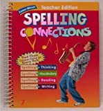 img - for Zaner Bloser: Spelling Connections, Teacher Edition, Grade 7 book / textbook / text book