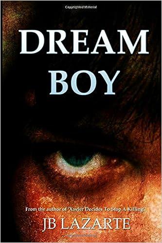 Dream Boy: The nightmare begins: Lazarte, JB: 9781511563529 ...