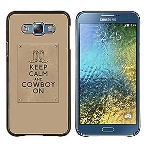 Stuss Case / Funda Carcasa protectora - Cita calma Marrón Texto motivación - Samsung Galaxy E7 E700