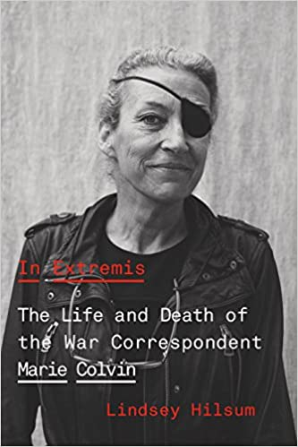 052beaf9112e In Extremis: The Life and Death of the War Correspondent Marie ...