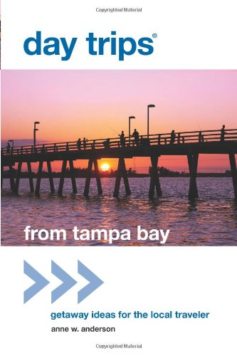 Day Trips from Tampa Bay: Getaway Ideas for the Local