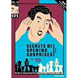 Secrets Of Opening Surprises 10-