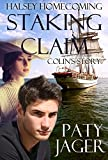 Staking Claim (Halsey Homecoming Book 2)