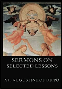 Book Sermons On Selected Lessons Of The New Testament