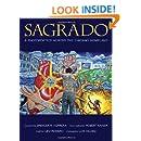 Sagrado: A Photopoetics Across the Chicano Homeland (Querencias Series)