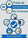 Précis de Sécurité Informatique des Entreprises par Molariss