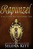 Rapunzel (Modern Wicked Fairy Tales Book 2)