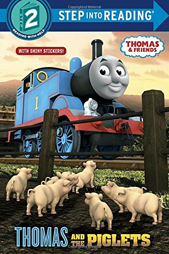 Steam Pig (Thomas and the Piglets (Thomas & Friends) (Step into Reading))