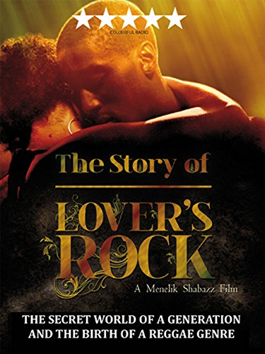 (The Story of Lovers Rock)