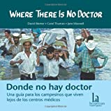 img - for Where There Is No Doctor / Donde No Hay Doctor CD book / textbook / text book