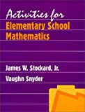 img - for Activities for Elementary School Mathematics by James W. Stockard (1997-04-02) book / textbook / text book