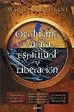 img - for Ocultismo, guerra espiritual y liberaci n (Spanish Edition) by Mario Bertolini (2003-11-24) book / textbook / text book