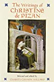 The Writings of Christine de Pizan, Christine de Pizan and Charity C. Willard, 0892551887