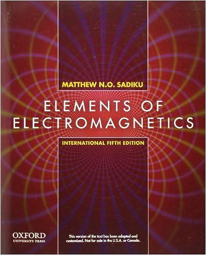 Solution manual elements of electromagnetics 4th edition sadiku.