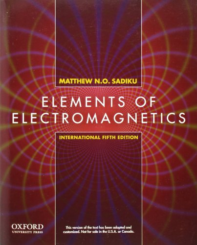 Elements of electromagnetics (the oxford series in electrical and.