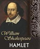 Hamlet: (The Tragedy of Hamlet)