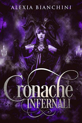 Cronache infernali (Italian Edition)
