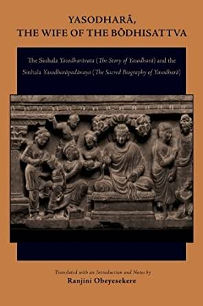 Amazon.com: Yasodhara, the Wife of the Bodhisattva: The