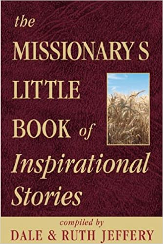 The Missionarys Little Book of Inspirational Stories
