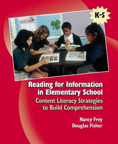 Reading for Information in Elementary School: Content Literacy Strategies to Build Comprehension