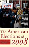 img - for The American Elections of 2008 book / textbook / text book