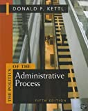 The Politics of the Administrative Process, Donald F. Kettl and James W. Fesler, 1608716880